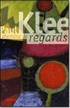 Paul Klee : chemins de regards