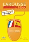 Larousse illico : Français / Espagnol