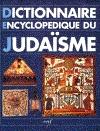 Dictionnaire encyclopédique du judaïsme (Le)