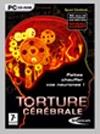 Torture cérébrale