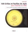 500 Grilles et feuilles de styles pour l'imprimé et le Web avec CD ROM