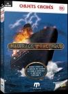 Objets cachés : naufrage sur le Pacifique