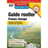 Guide routier 2007 : France & Europe