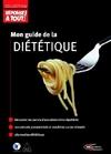 Mon guide de la diététique
