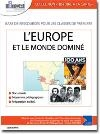 Europe et le monde dominé (L') : échanges, colonisations, confrontations