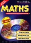 Archimède excellium 2010 : maths seconde, première, terminale