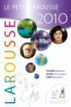 Petit Larousse 2010 (Le) : dictionnaire multimédia