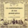 Mathématiques de nos grands-pères (Les)