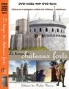 Temps des châteaux forts (Le)