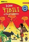 Je joue avec Tibili : L'île de la panthère