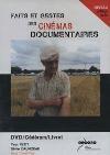 Faits et gestes des cinémas documentaires