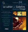 Cahier de Gobelins (Le) : L'école de l'image