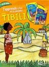 Tibili : j'apprends à lire avec Tibili ; J'apprends à compter avec Tibili