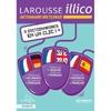 Larousse illico : anglais / espagnol / allemand