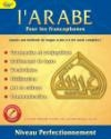 Arabe pour les francophones (L') : niveau 3