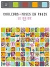 Couleurs + mises en pages : le guide