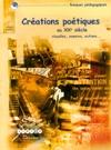 Créations poétiques au XXème siècle