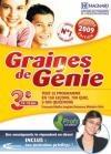 Graines de génie 2008/2009 : 3ème