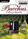 Bacchus 2005 : L'encyclopédie et son gestionnaire de cave