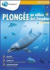 Plongée au milieu des dauphins