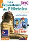 Explorateurs de l'histoire (Les)