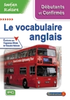 Soutien scolaire : le vocabulaire anglais : Débutant - confirmé