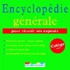 Encyclopédie du collège : encyclopédie générale ; encyclopédie des sciences