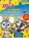 Mia 4 : Le complot de Mataharate