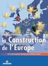 Comprendre la construction de l'Europe