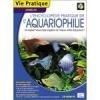 Encyclopédie pratique de l'aquariophilie