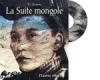 Suite mongole (La)