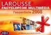 Encyclopédie universelle Larousse 2008 : L'essentielle