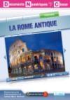 Rome antique (La) : documents numériques pour la classe