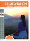 Méditation (La) : art de vivre au quotidien