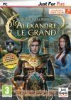 Alexandre le Grand : les secrets du pouvoir