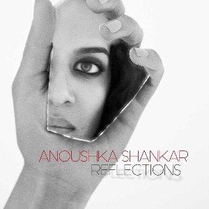 Reflections | Shankar, Anoushka
