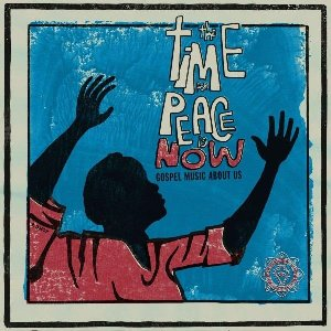Time for peace is now (The) : gospel music about us | Little Shadows (The)