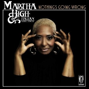 Nothing's going wrong | High, Martha