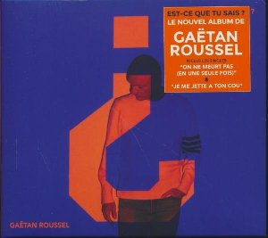 Est-ce que tu sais? | Roussel, Gaëtan (1972-....)