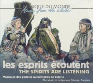 Les Esprits écoutent : musiques des peuples autochtones de Sibérie |