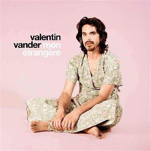 Mon étrangère | Vander, Valentin. Chanteur