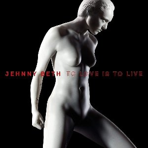 To love is to live | Beth, Jehnny. Chanteur