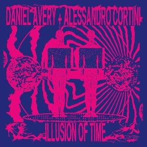 Illusion of time | Avery, Daniel. Musicien