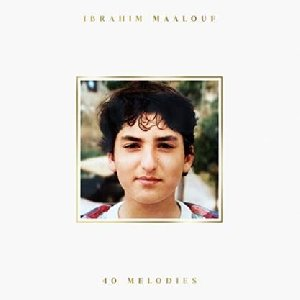 40 mélodies | Maalouf, Ibrahim. Interprète