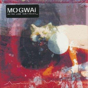 As the love continues | Mogwai. Interprète