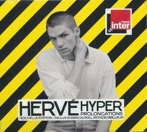 Hyper : prolongations | Hervé. Interprète