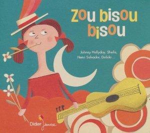 Zou bisou bisou | Anthologie
