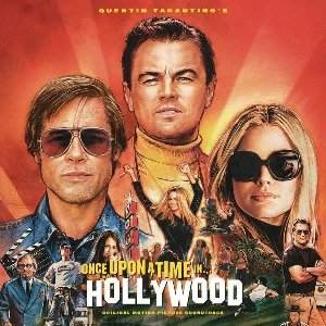 Once upon a time in Hollywood : BO du film de Quentin Tarantino | Tarantino, Quentin. Réalisateur