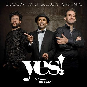 Yes Trio : groove du jour |