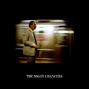 The Night chancers |